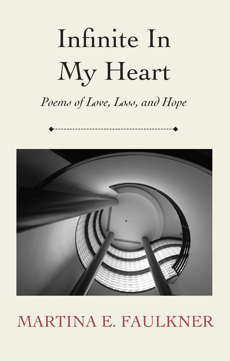 Infinite In My Heart - Martina E. Faulkner