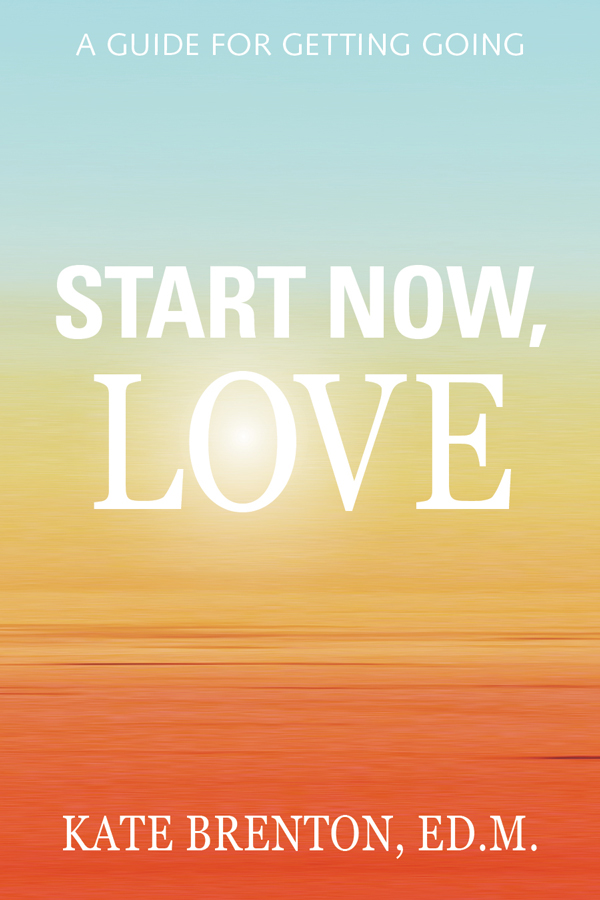 Start Now, Love – Kate Brenton